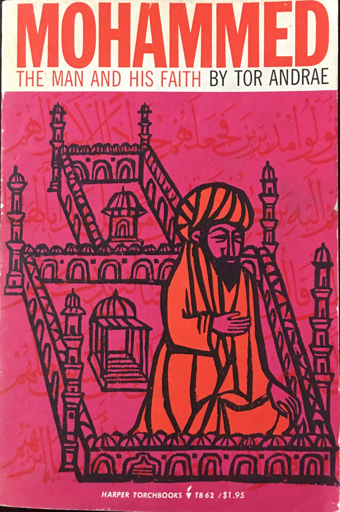 Image for Mohammed: The Man and His Faith (Harper Torchbooks -TB 62)