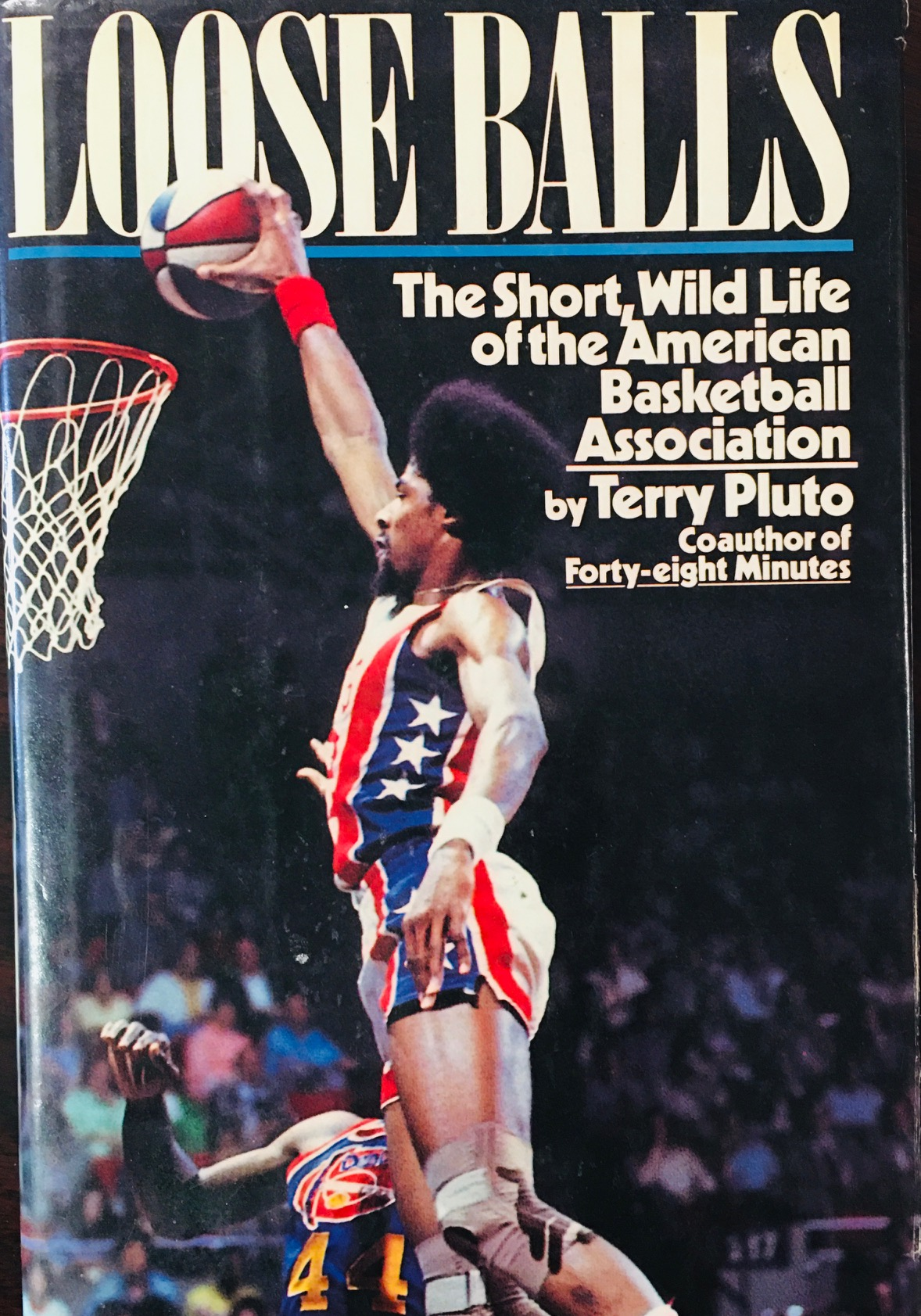 Image for Loose Balls: The Short, Wild Life of the American Basketball Association