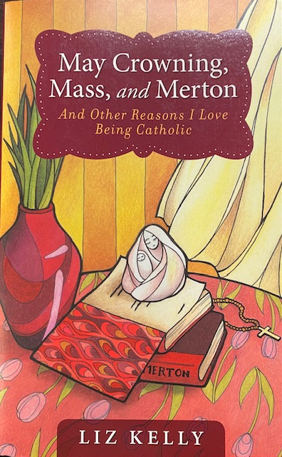 Image for May Crowning, Mass, and Merton and Other Reasons I Love Being Catholic