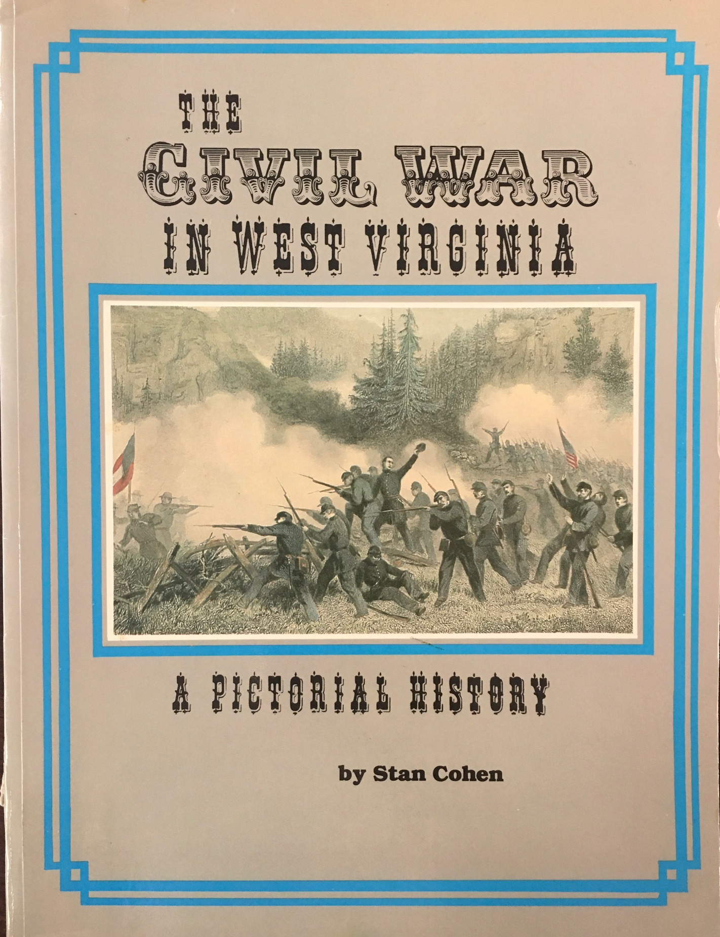 Image for The Civil War in West Virginia: A Pictorial History - 2nd Edition Revised