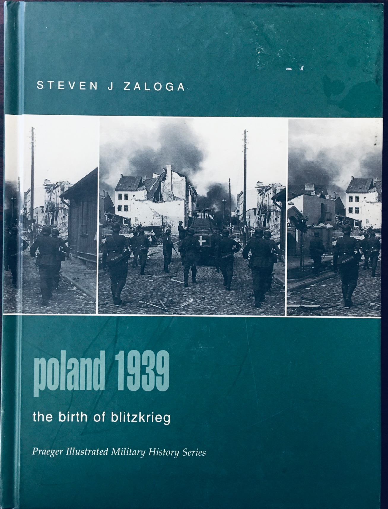 Image for Poland 1939: The Birth of Blitzkrieg (Praeger Illustrated Military History)