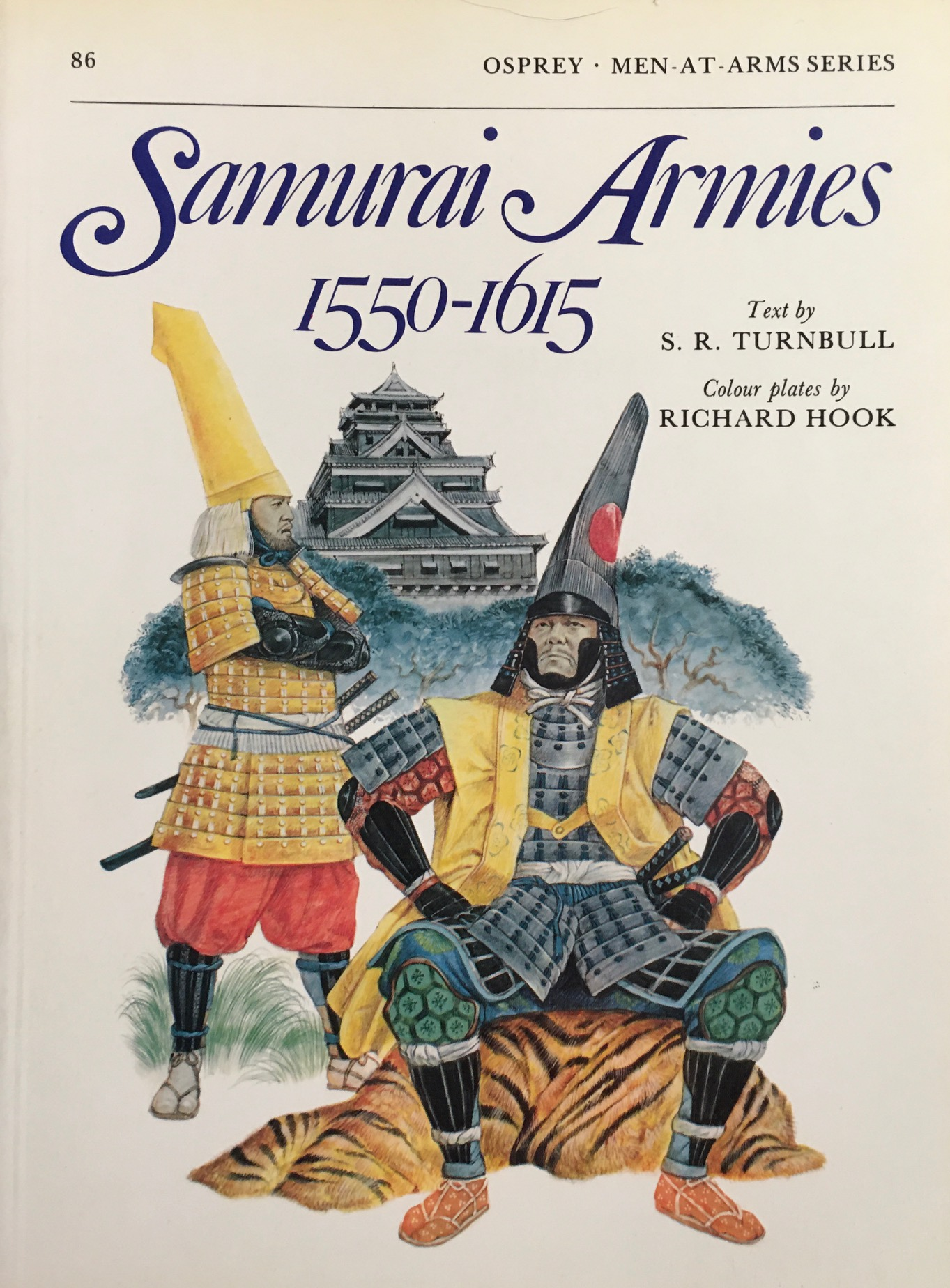 Image for Samurai Armies 1550–1615 (Men-at-Arms)
