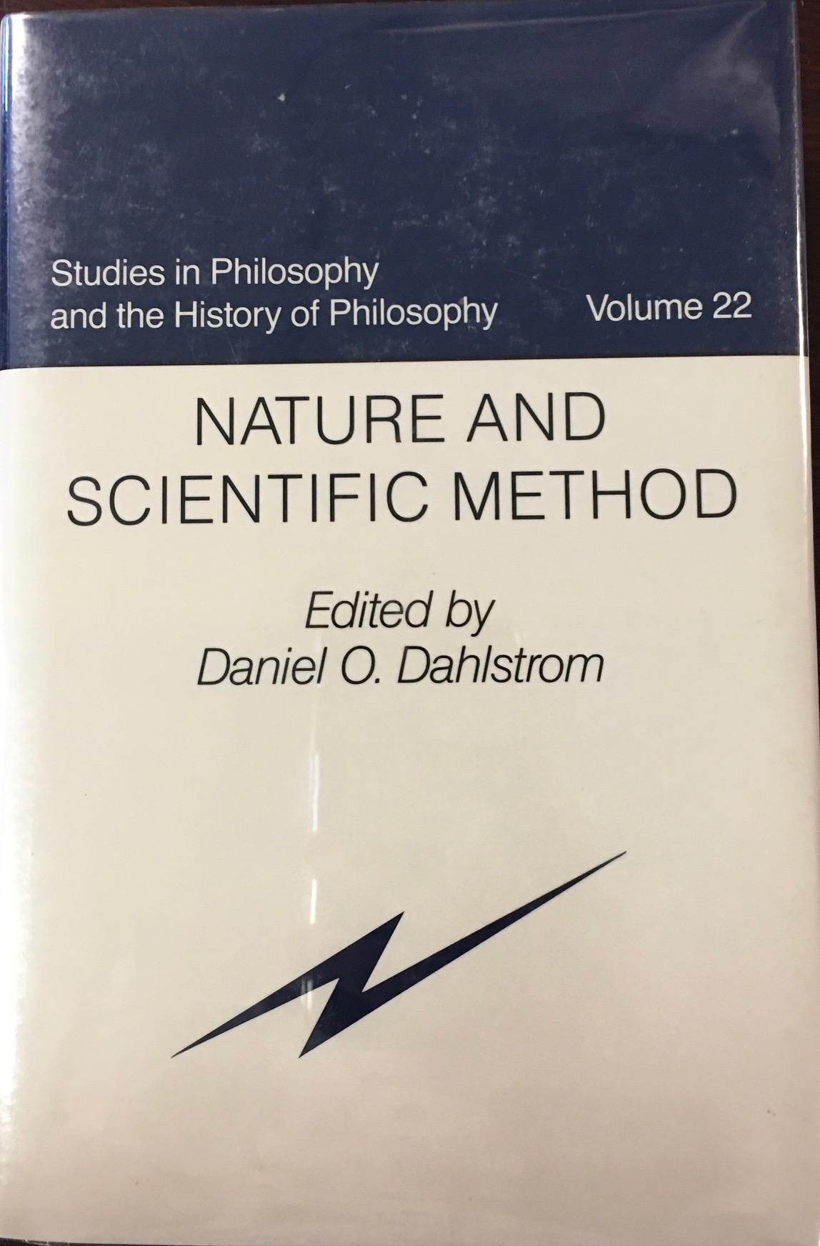 Image for Nature and Scientific Method (Studies in Philosophy and the History of Philosophy, Volume 22)