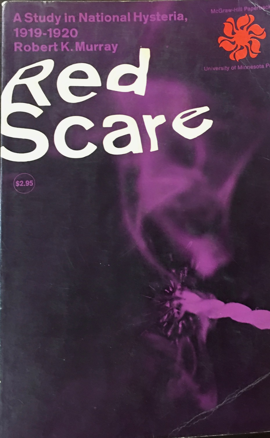 Image for Red Scare: Study Of National Hysteria, 1919-1920