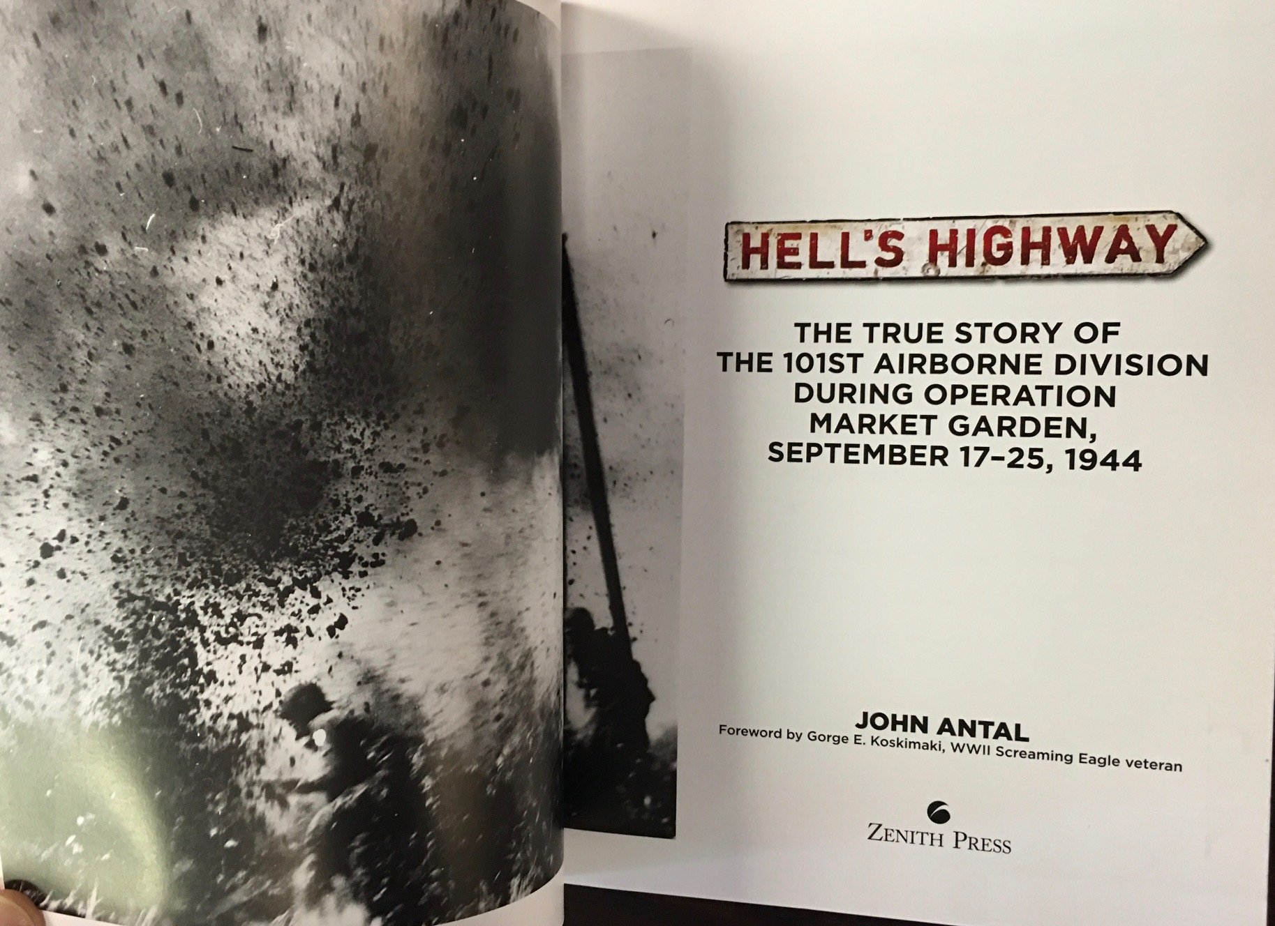Image for Hell's Highway: The True Story of the 101st Airborne Division During Operation Market Garden, September 17-25, 1944 (Brothers in Arms)