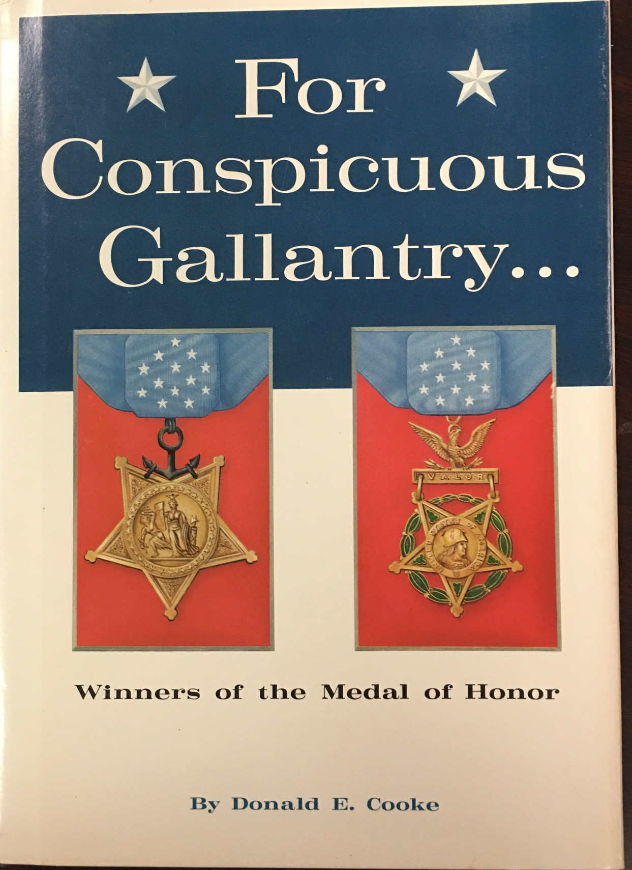 Image for For Conspicuous Gallantry. . . Winners of the Medal of Honor