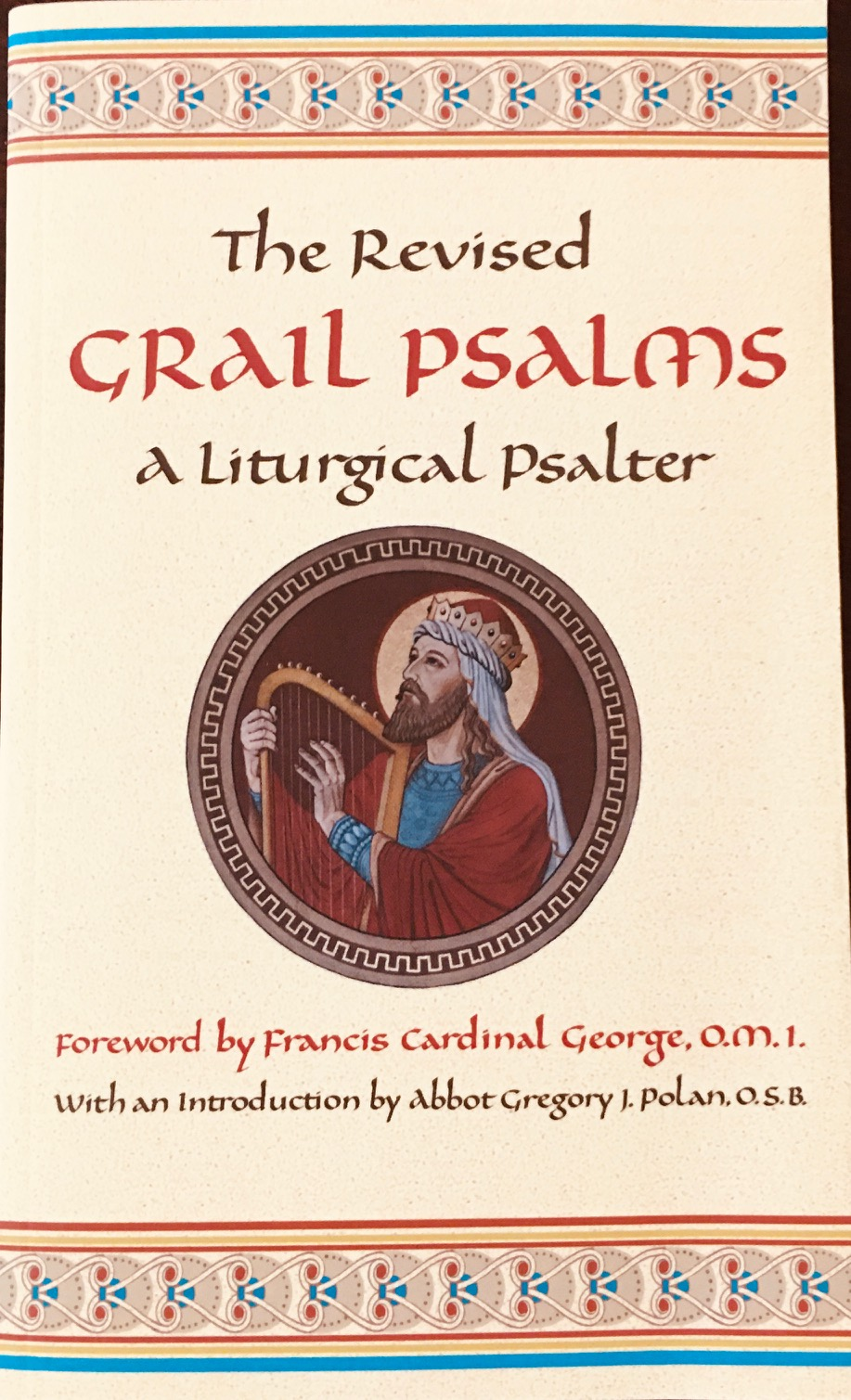 Image for The Revised Grail Psalms: A Liturgical Psalter