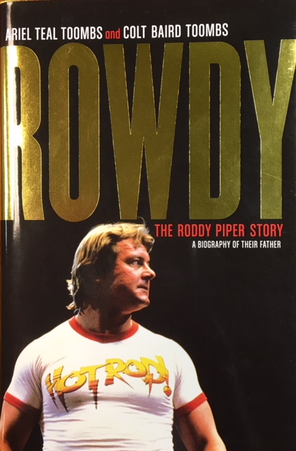 Image for Rowdy Roddy: The Official Biography Of Rowdy Piper