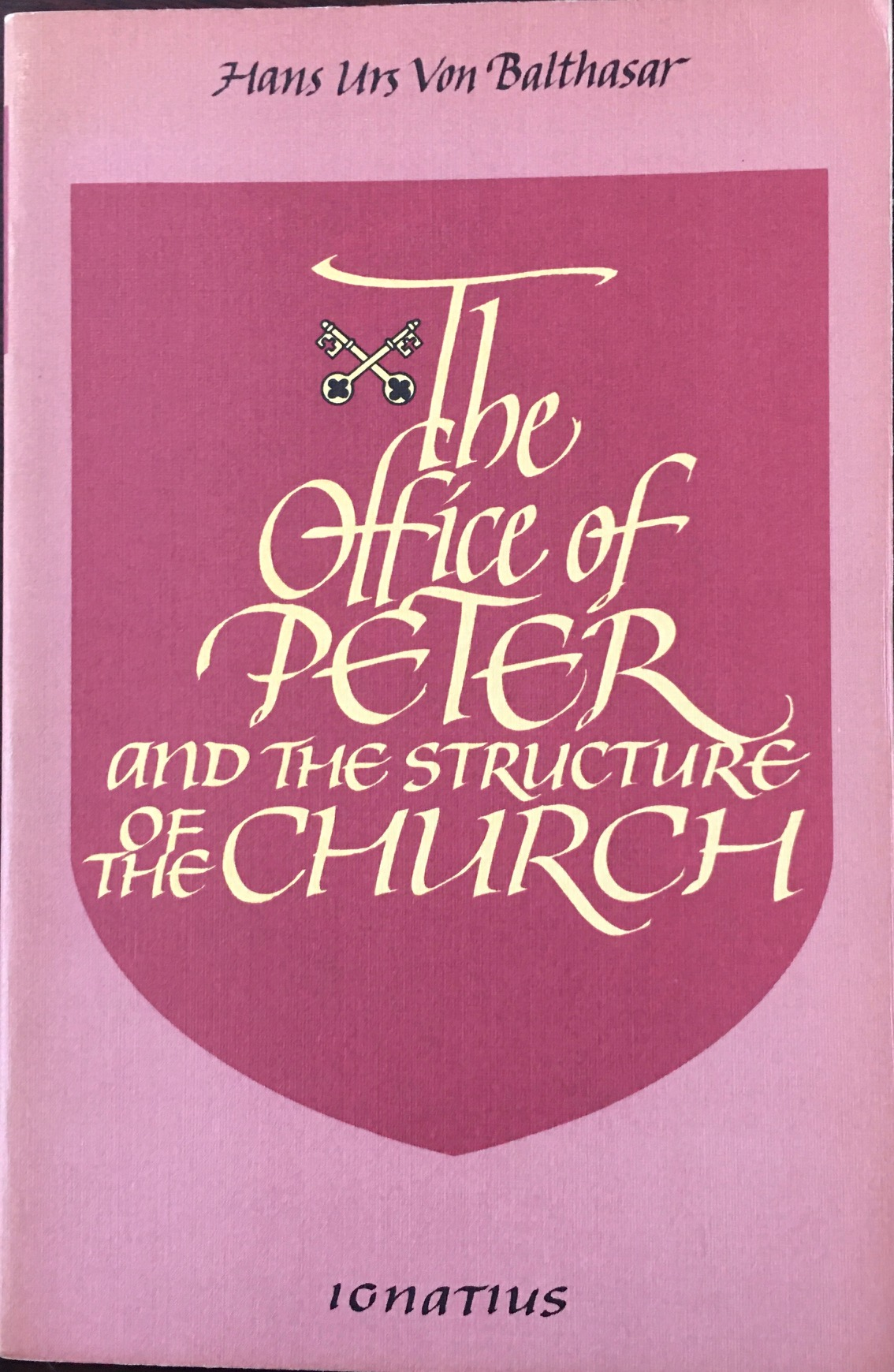 Image for The Office of Peter and the Structure of the Church