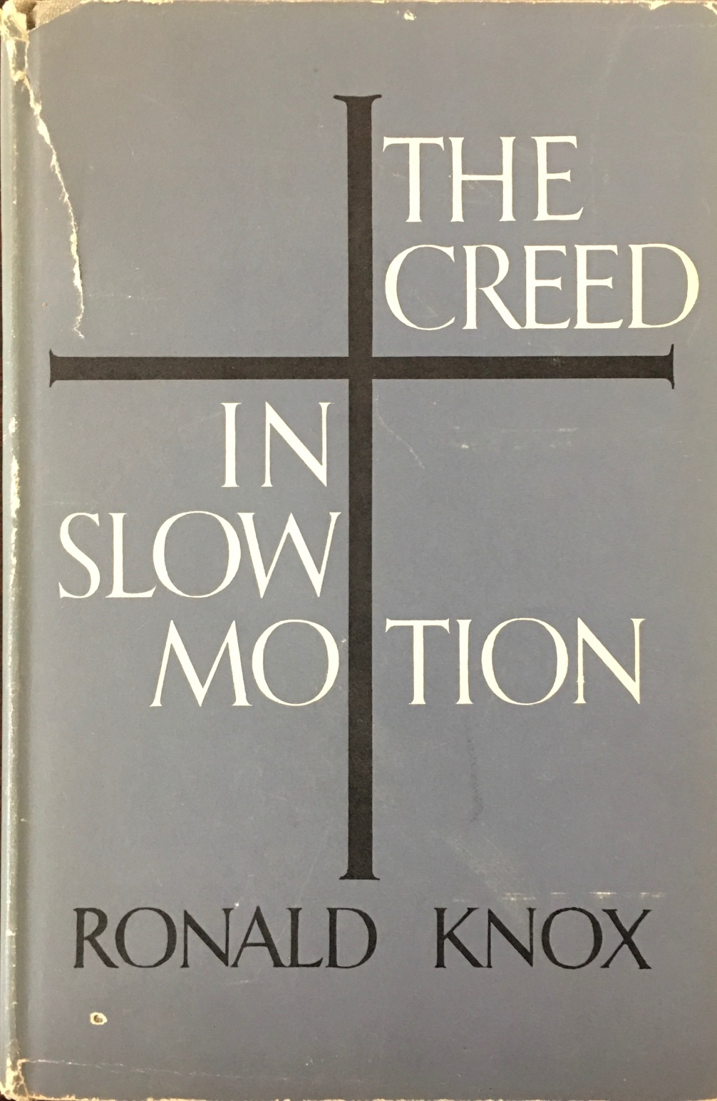Image for The Creed in Slow Motion (Sermons)