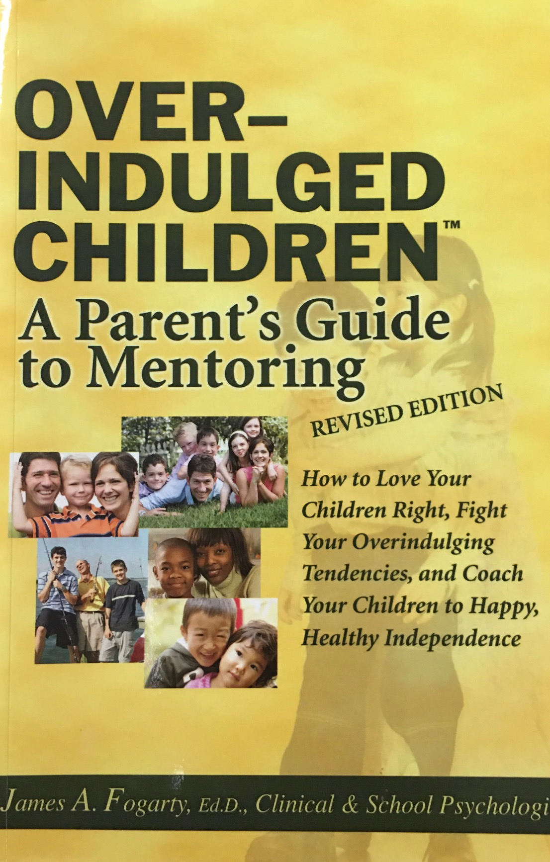 Image for Overindulged Children: A Parent's Guide to Mentoring Revised