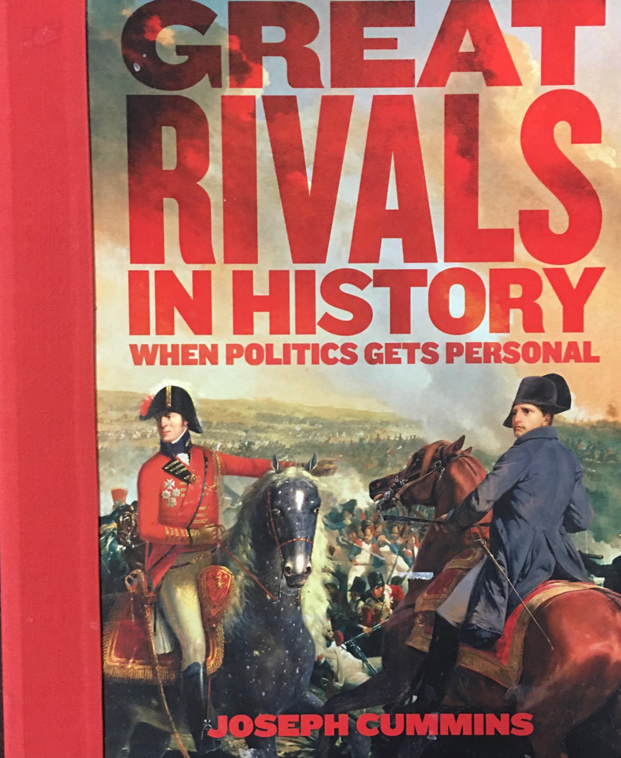 Image for Great Rivals in History: When Politics Gets Personal
