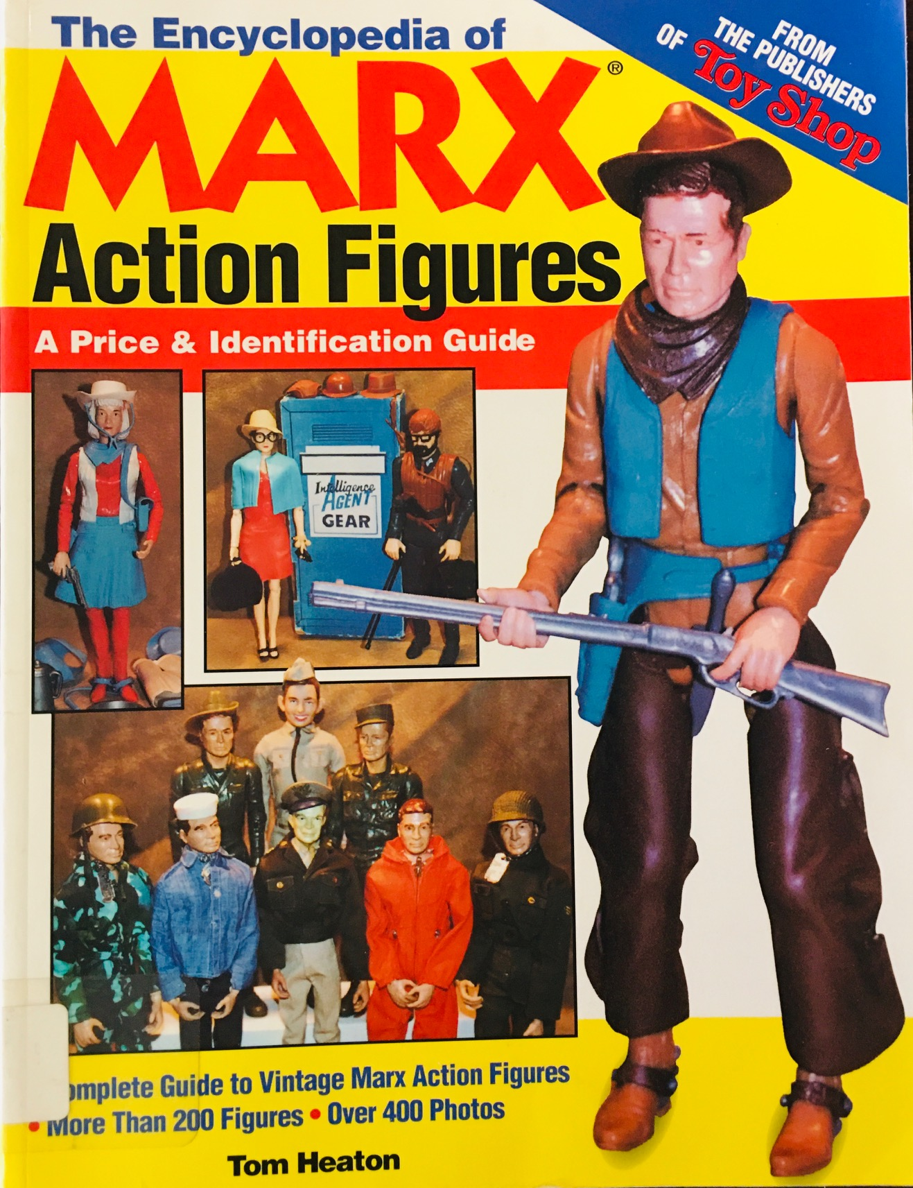 Image for The Encyclopedia of Marx Action Figures: A Price & Identification Guide