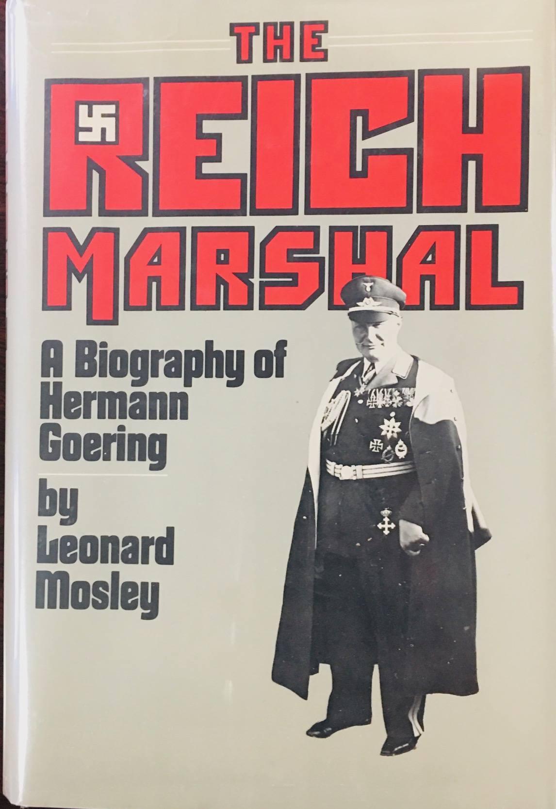 Image for The Reich Marshal: A biography of Hermann Goering