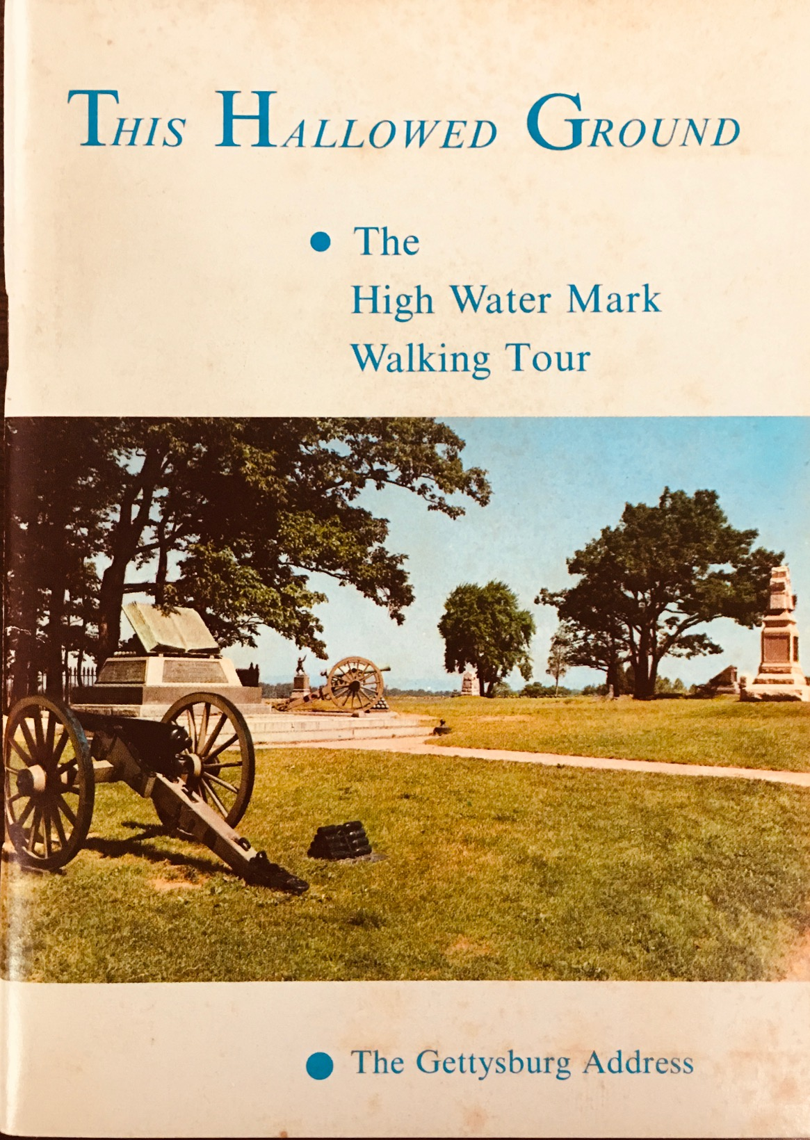 Image for This Hallowed Ground: The High Water Mark Walking Tour: The Gettysburg Address