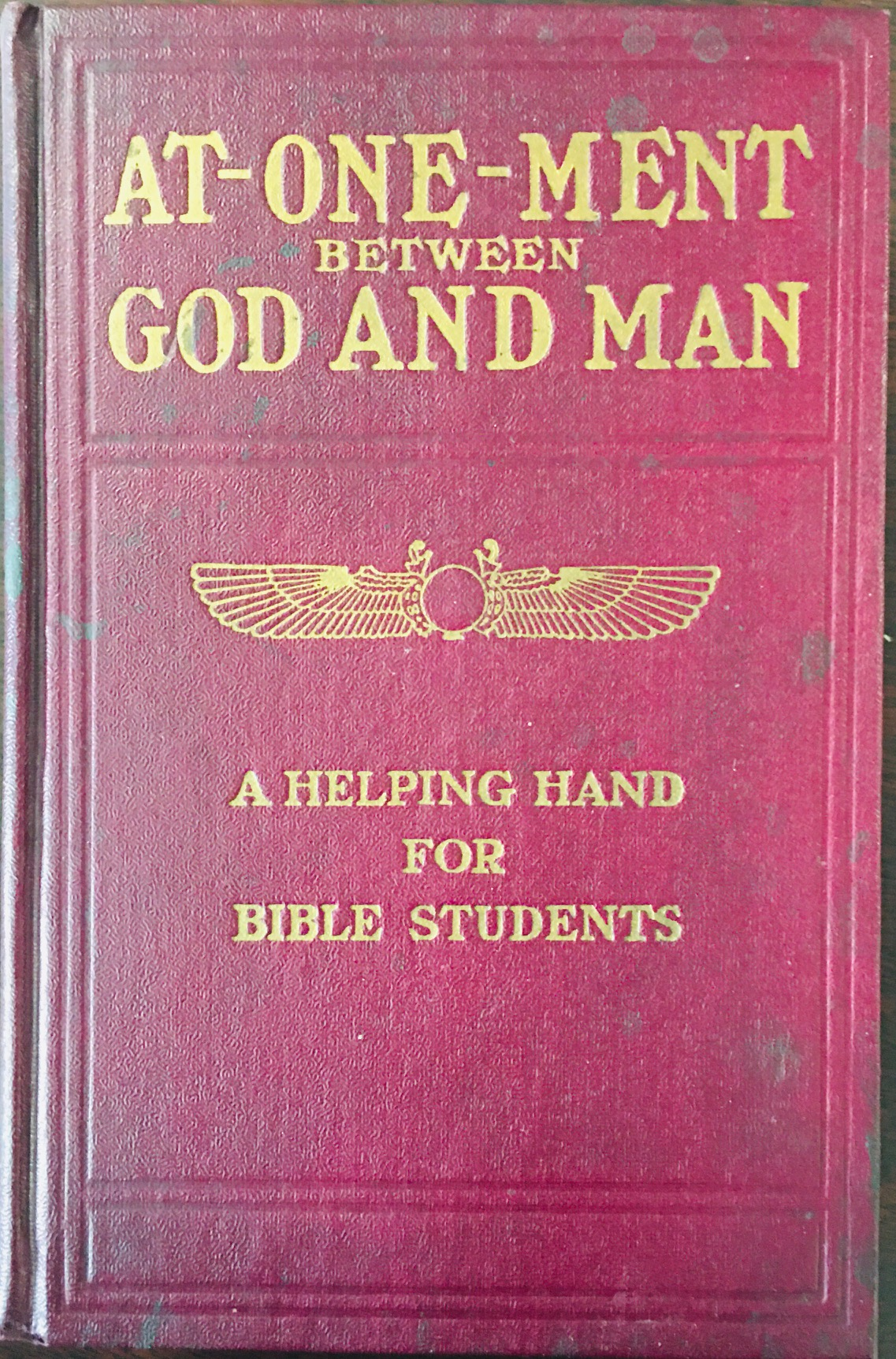 Image for At-one-ment Between God and Man- A Helping Hand for Bible Students (Series V)