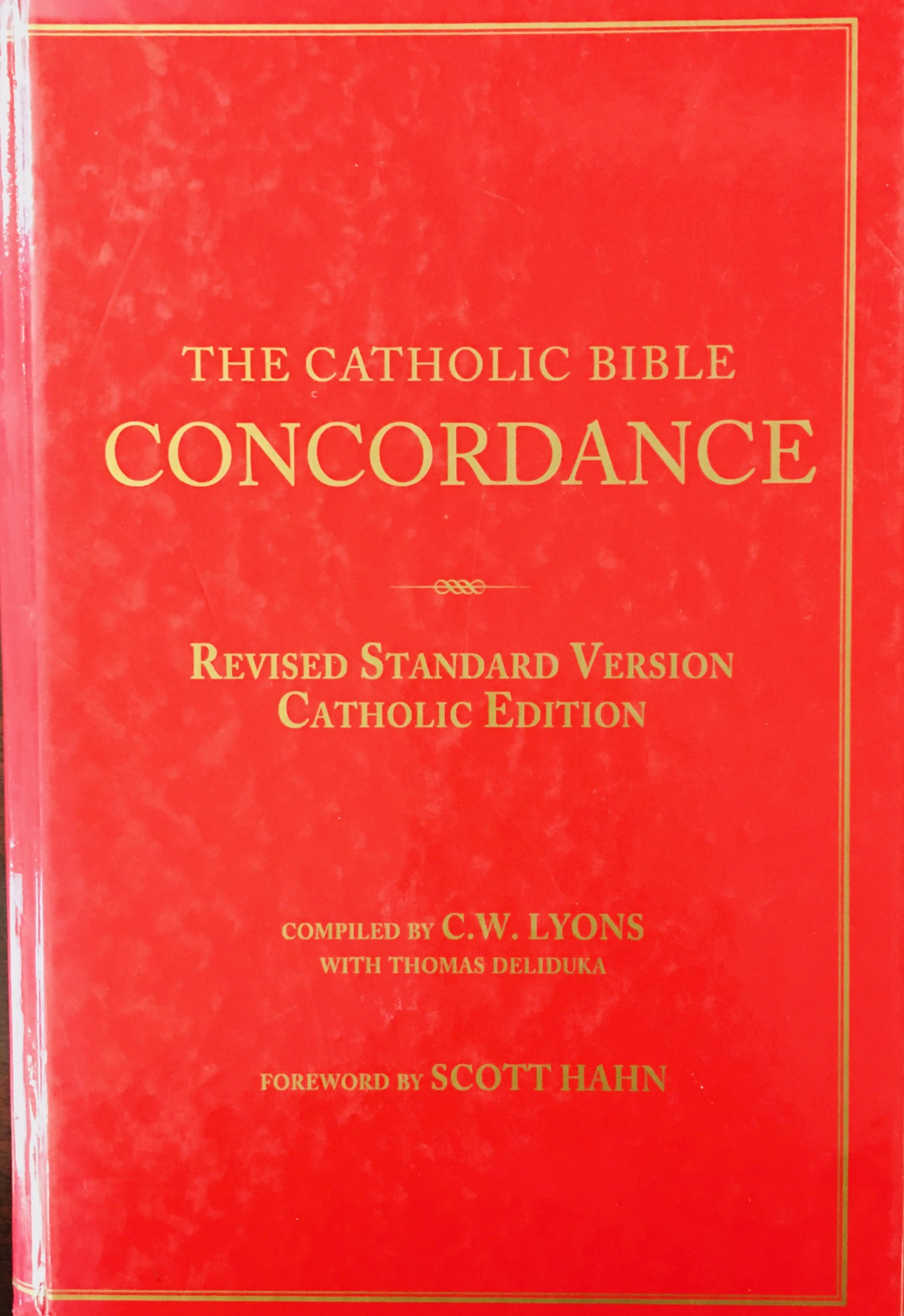 Image for The Catholic Bible Concordance for the Revised Standard Version Catholic Edition (RSV-CE)