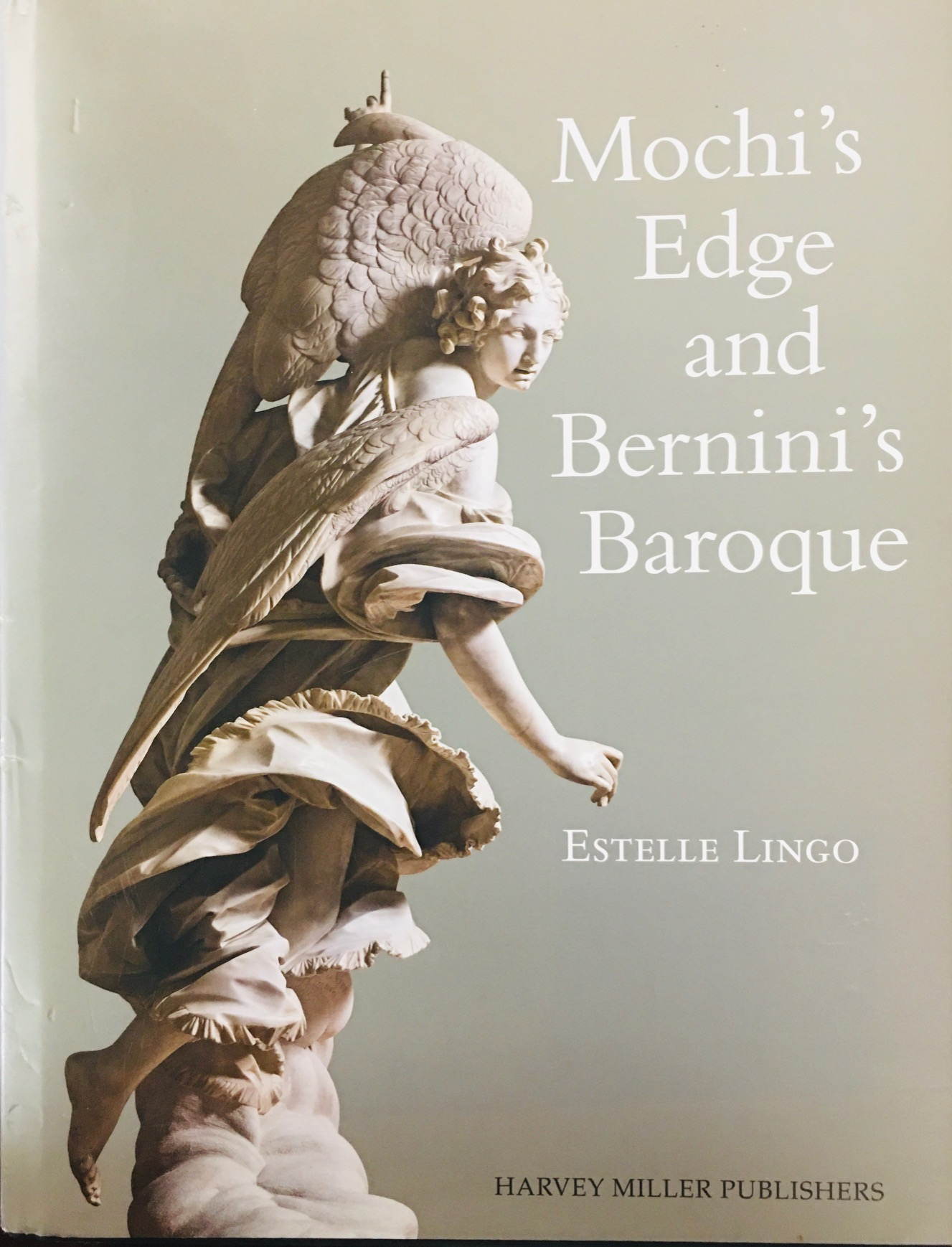 Image for Mochi's Edge and Bernini's Baroque (Studies in Baroque Art) - English Only Edition (Harvey Miller Studies in Baroque Art)