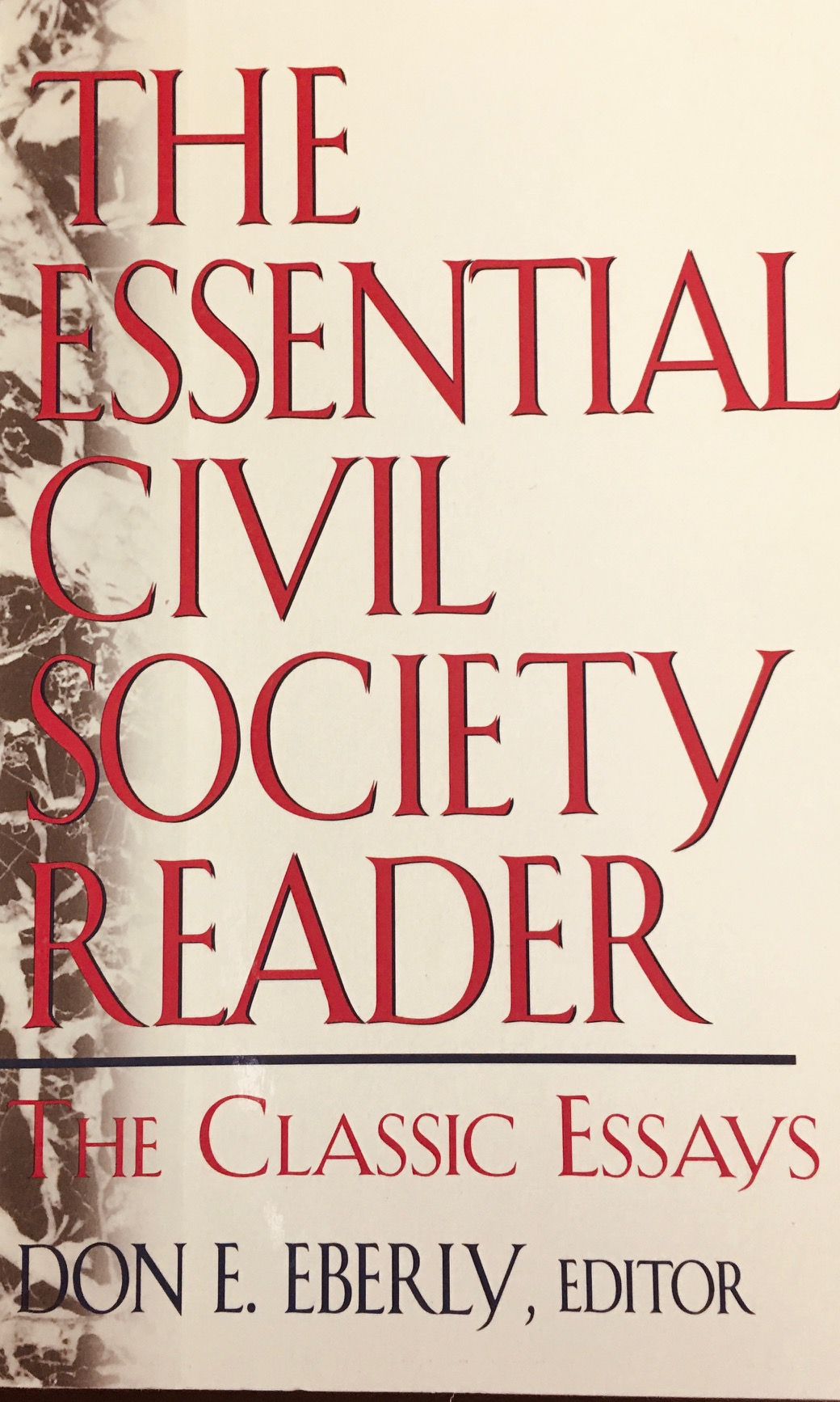 Image for The Essential Civil Society Reader: Classic Essays in the American Civil Society Debate