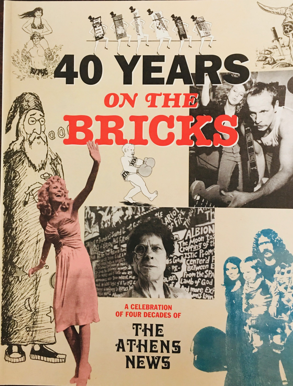 Image for 40 Years On The Bricks: A celebration of Four Decades of The Athens News