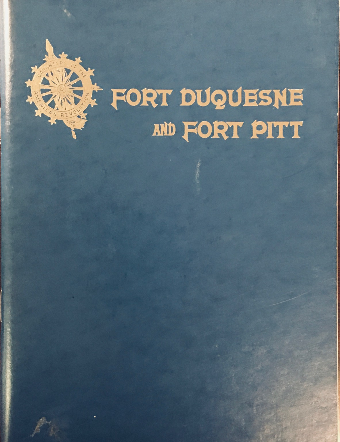 Image for Fort Duquesne and Fort Pitt: Early Names of Pittsburgh Streets - 15th Edition (1975)