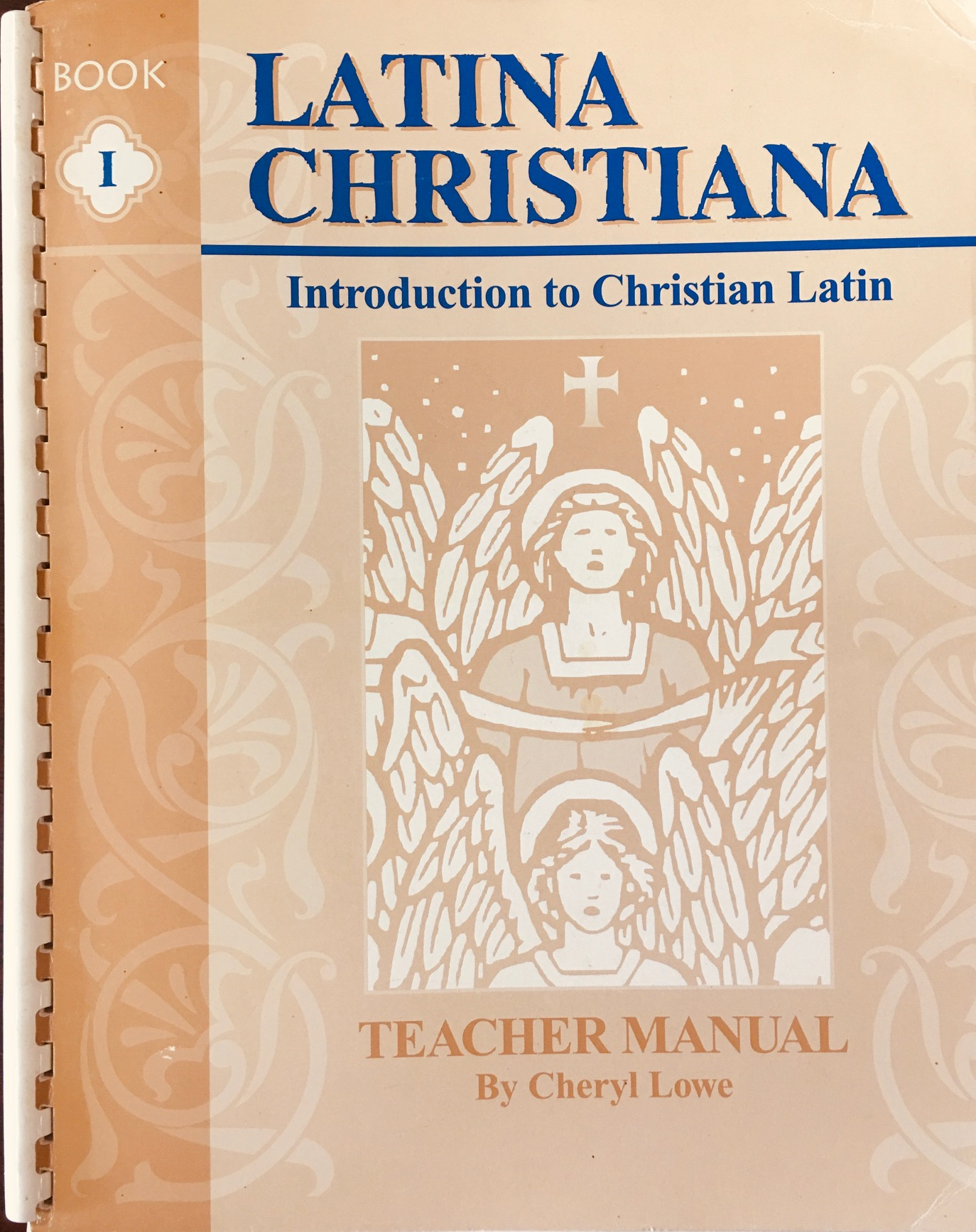 Image for Latina Christiana, Book I: Introduction to Christian Latin, Teacher Manual (Classical Trivium Core)