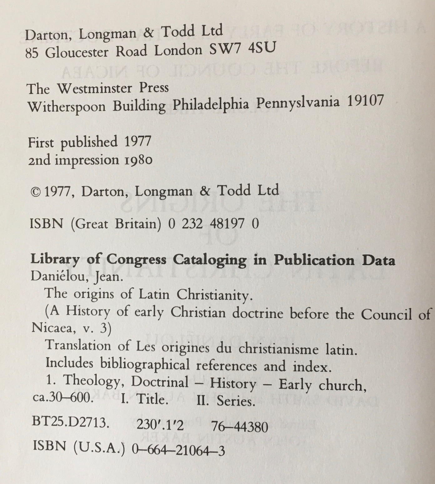 Image for A History of Early Christian Doctrine Before the Council of Nicaea - 3 Volume Set (The Theology of Jewish Christianity / Gospel Message and Hellenistic Culture / The Origins of Latin Christianity)