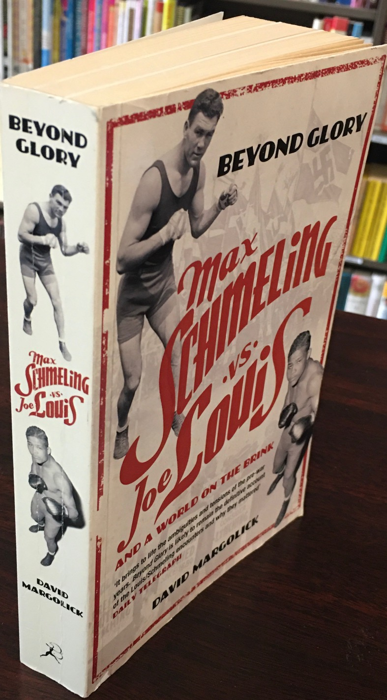 Image for Beyond Glory: Joe Louis vs. Max Schmeling, and a World on the Brink