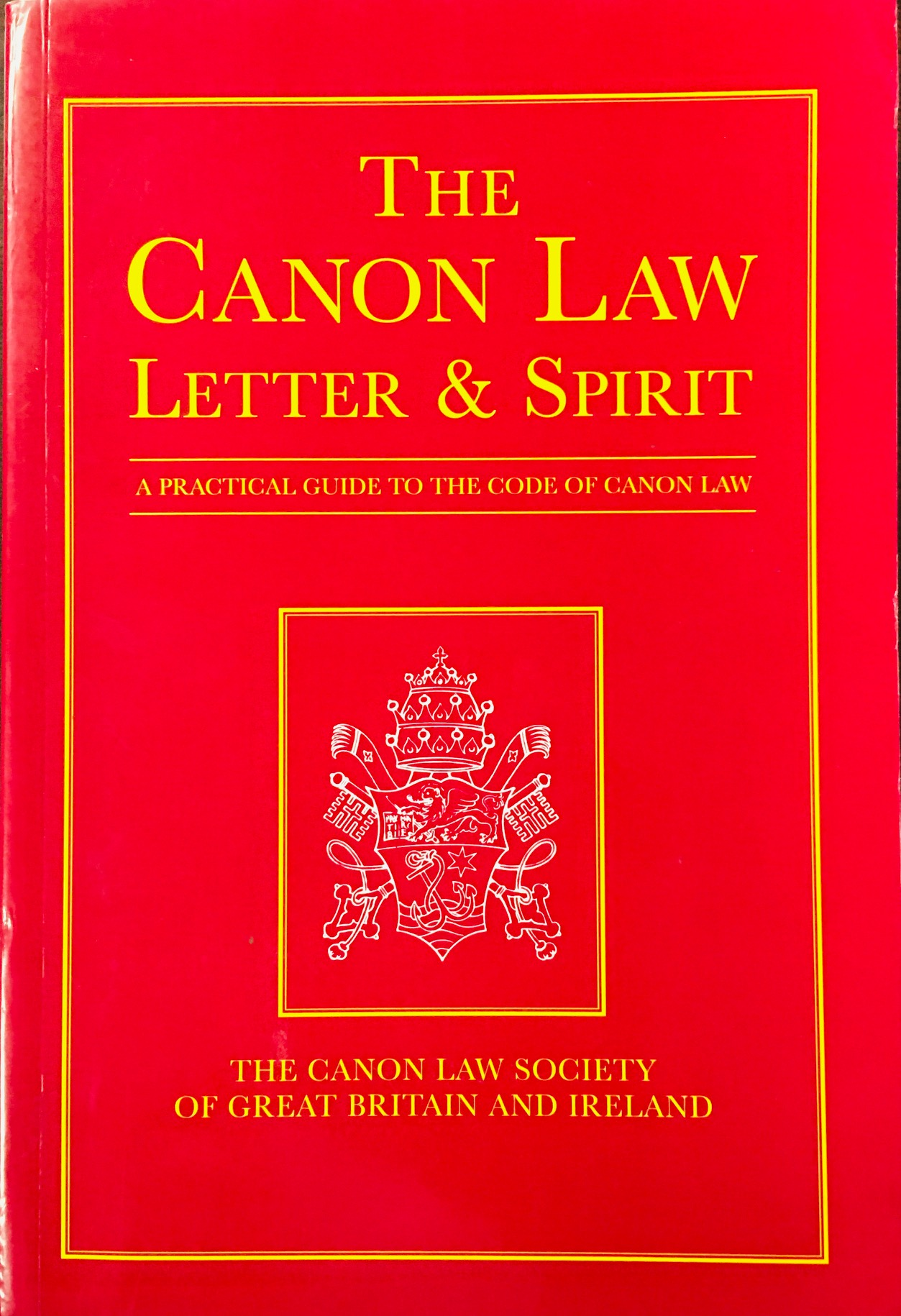 Image for The Canon Law Letter & Spirit: A Practical Guide to the Code of Canon Law
