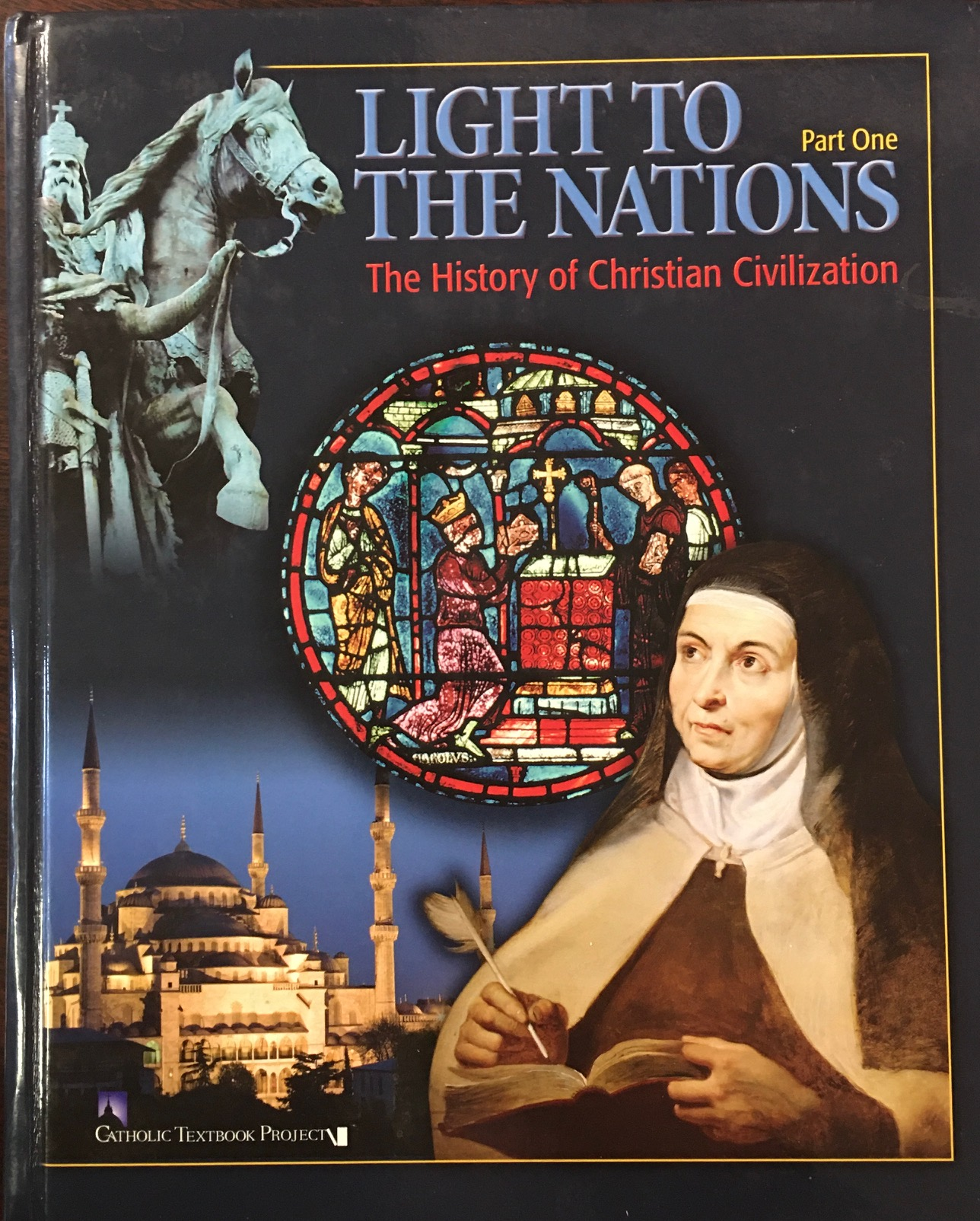 Image for Light to the Nations: The History of Christian Civilization, Part One