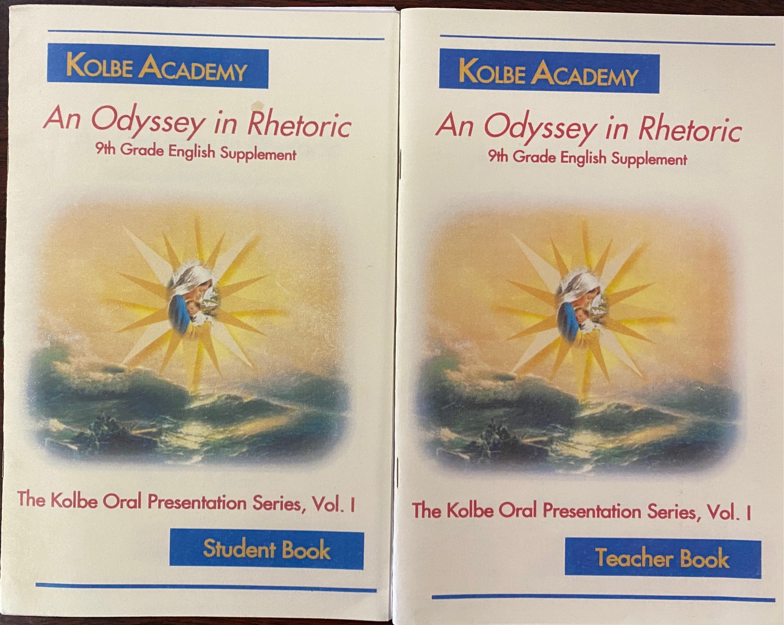 Image for An Odyssey in Rhetoric: 9th Grade English Supplement (The Kolble Oral Presentation Series Vol. 1, Teacher and Student Book)