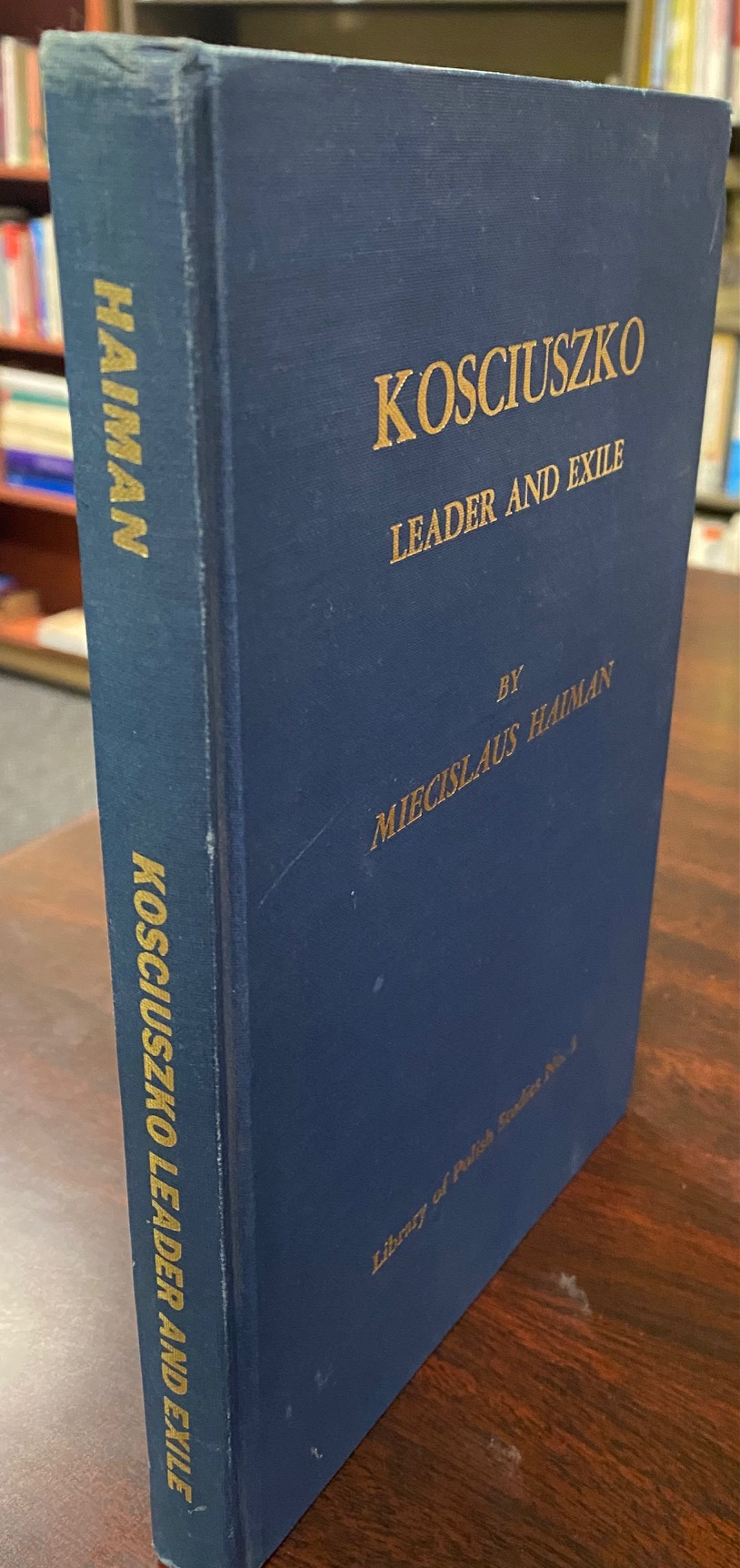 Image for Kosciuszko: Leader and Exile (The Library of Polish Studies - No. 5)