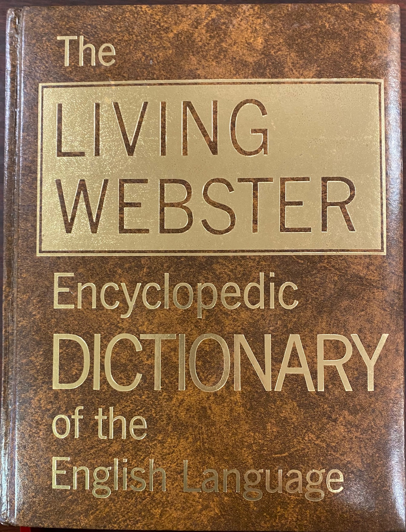 Image for The Living Webster Encyclopedic Dictionary of the English Language, with A Historical Sketch of the English Language by Mario Pei