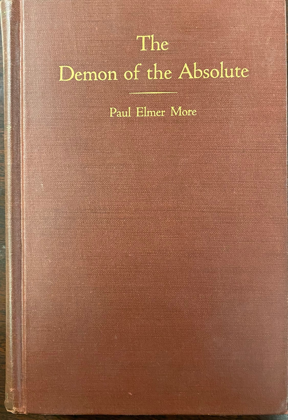 Image for The Demon of the Absolute (New Shelburne Essays, Volume 1)
