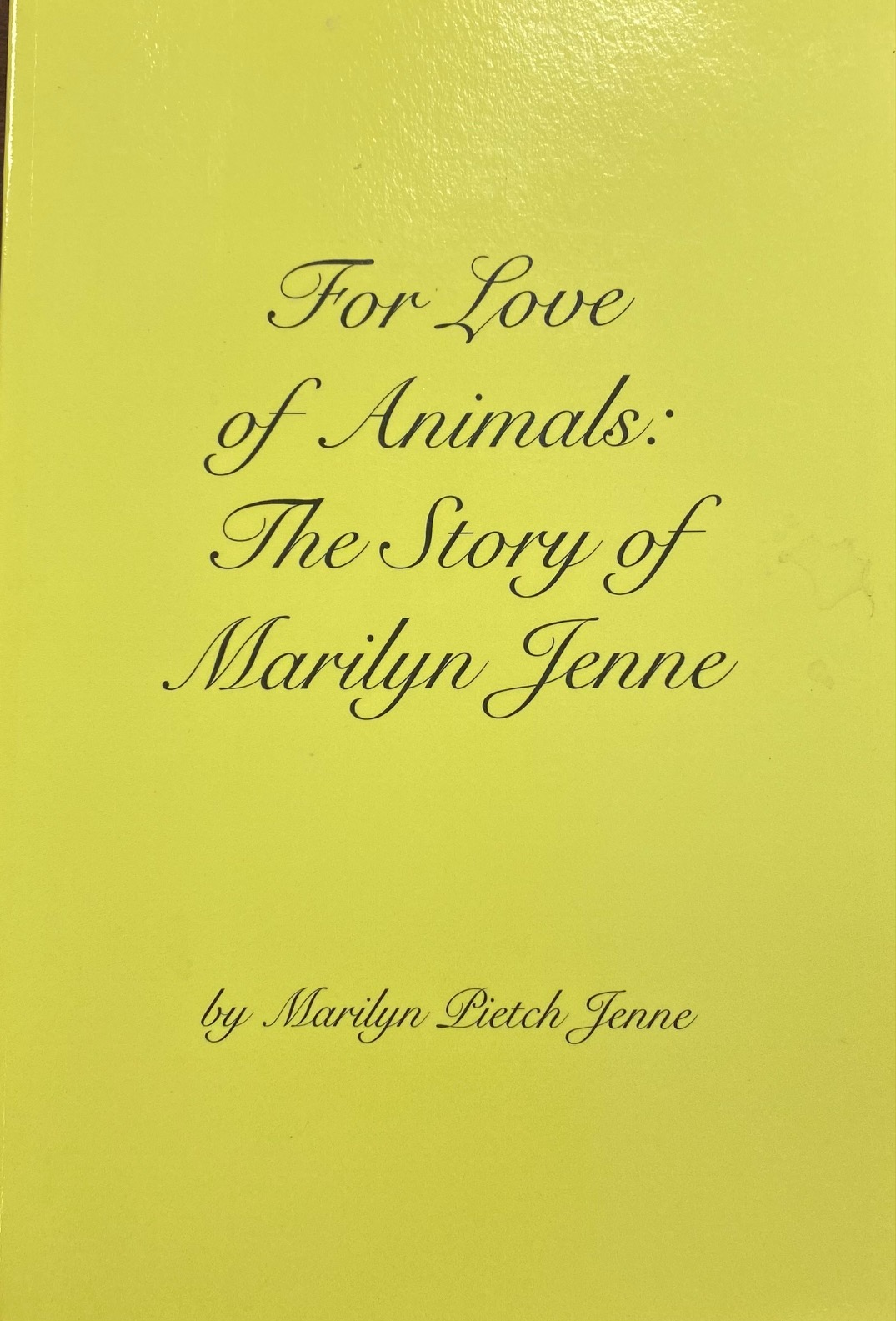 Image for For Love of Animals: The Story of Marilyn Jenne