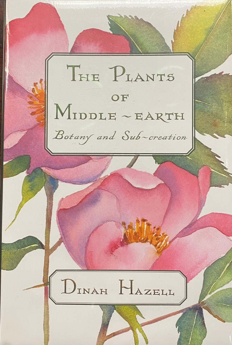 Image for The Plants of Middle Earth: Botany and Sub-Creation