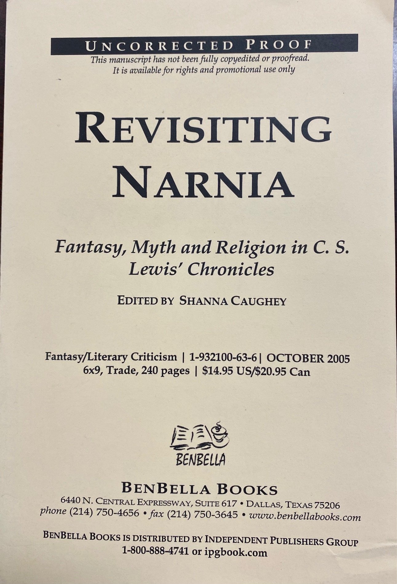 Image for Revisiting Narnia: Fantasy, Myth And Religion in C. S. Lewis' Chronicles (Uncorrected Proof)