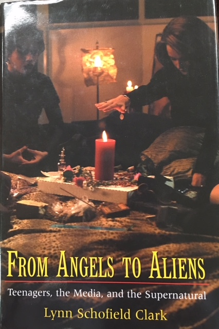 Image for From Angels to Aliens: Teenagers, the Media, and the Supernatural