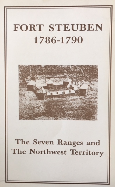 Image for Fort Steuben, 1786-1790: The seven ranges and the Northwest Territory
