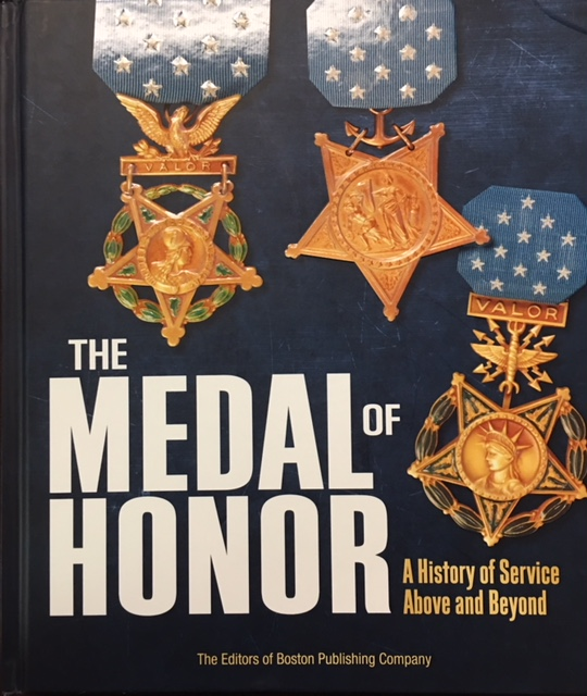 Image for The Medal of Honor: A History of Service Above and Beyond