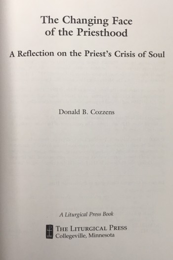 Image for Changing Face of the Priesthood : A Reflection on the Priests Crisis of Soul