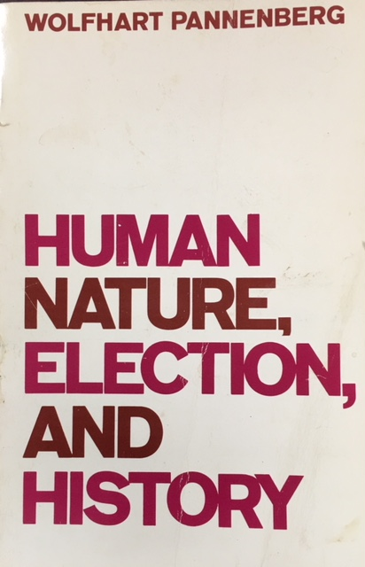Image for Human Nature, Election, and History