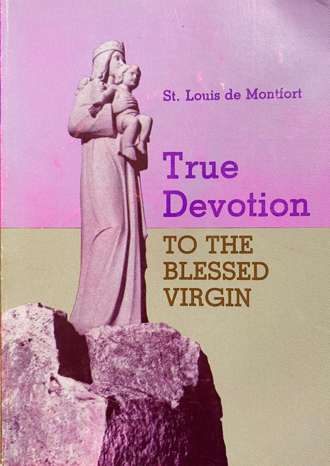 Image for True Devotion to the Blessed Virgin or Preparation for the Reign of Jesus Christ