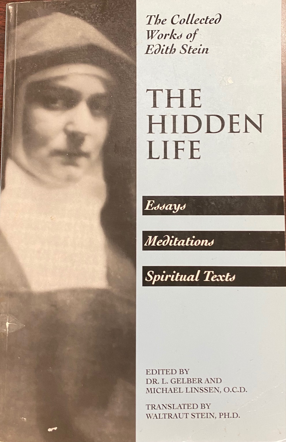 Image for The Hidden Life: Hagiographic Essays, Meditations, Spiritual Texts (The Collected Works of Edith Stein - Volume 4)