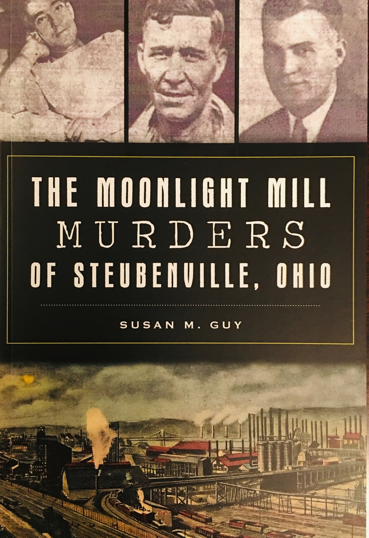 Image for The Moonlight Mill Murders of Steubenville, Ohio (True Crime)